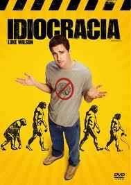 Póster de la película Idiocracia.